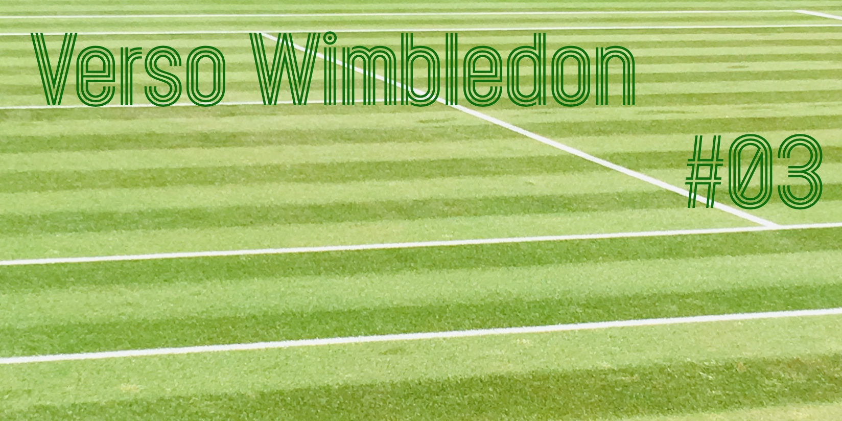 Verso Wimbledon #3 - settesei.it