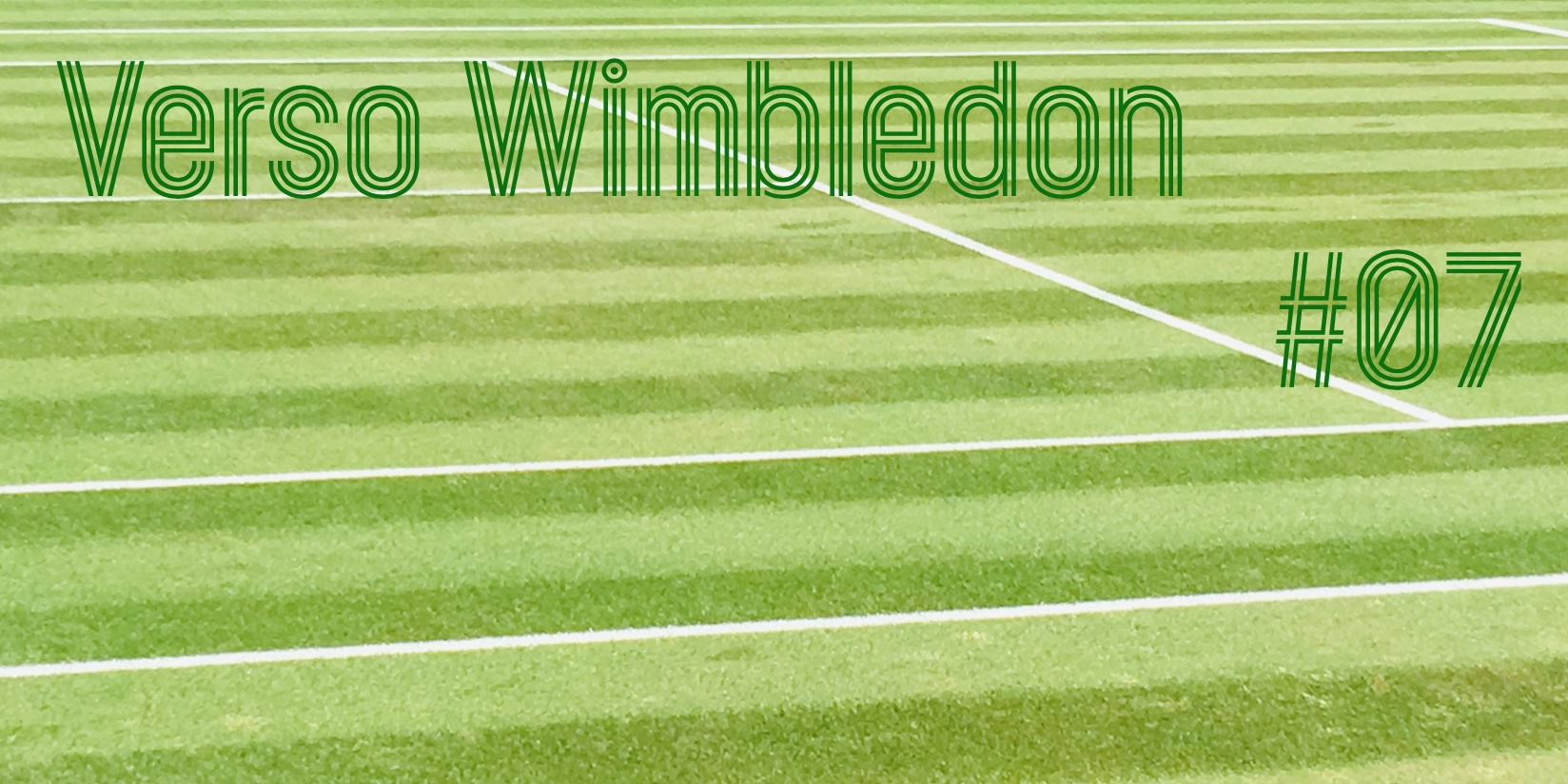 Verso Wimbledon #7 - settesei.it