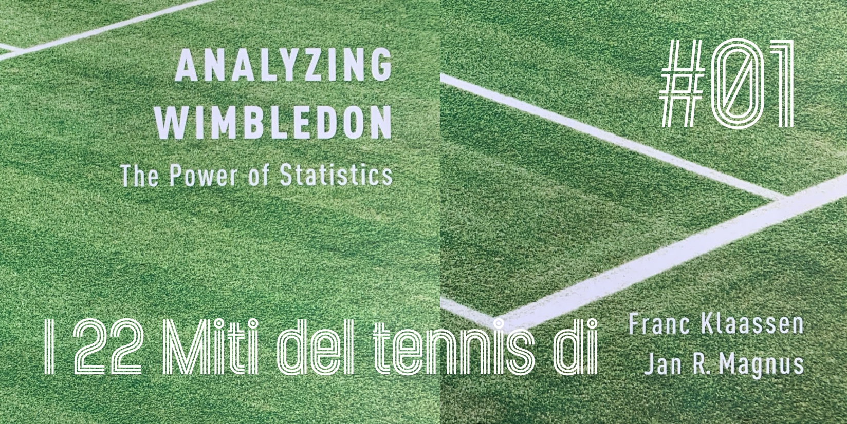 I 22 miti del tennis di Klaassen & Magnus – Mito 1 - settesei.it