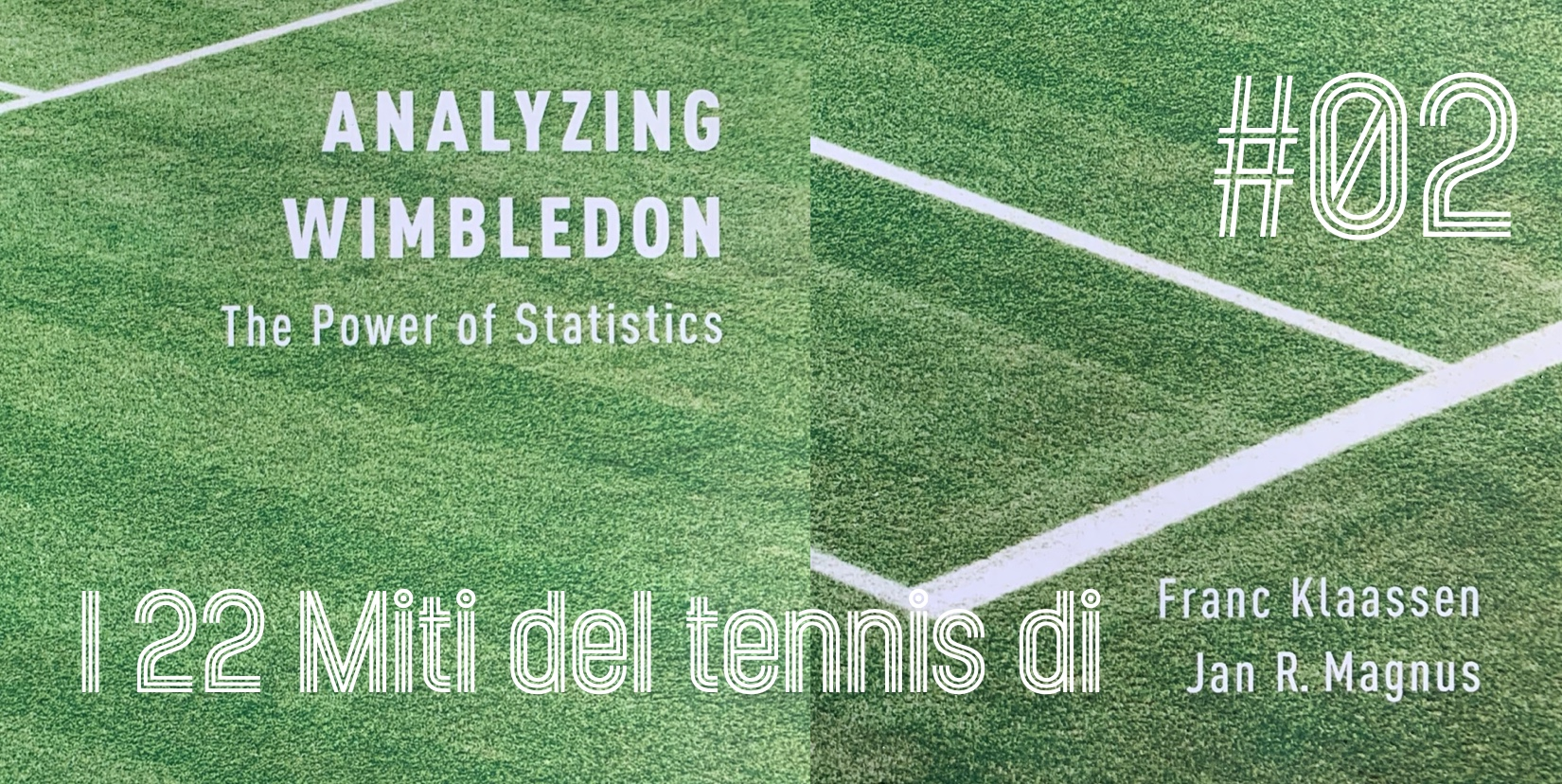 I 22 miti del tennis di Klaassen & Magnus – Mito 2 - settesei.it