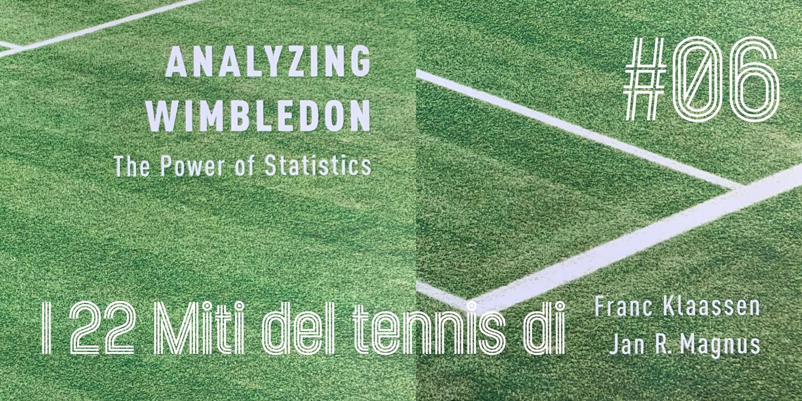 I 22 miti del tennis di Klaassen & Magnus – Mito 6 - settesei.it